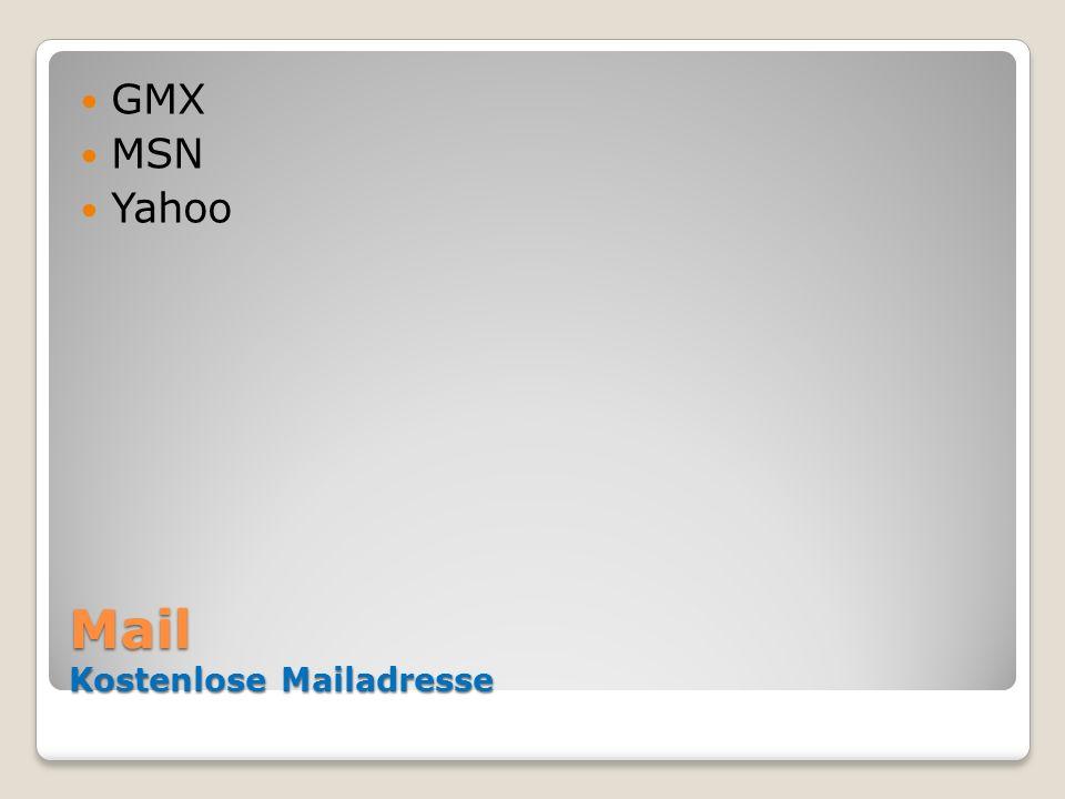 Mail Kostenlose Mailadresse GMX MSN Yahoo