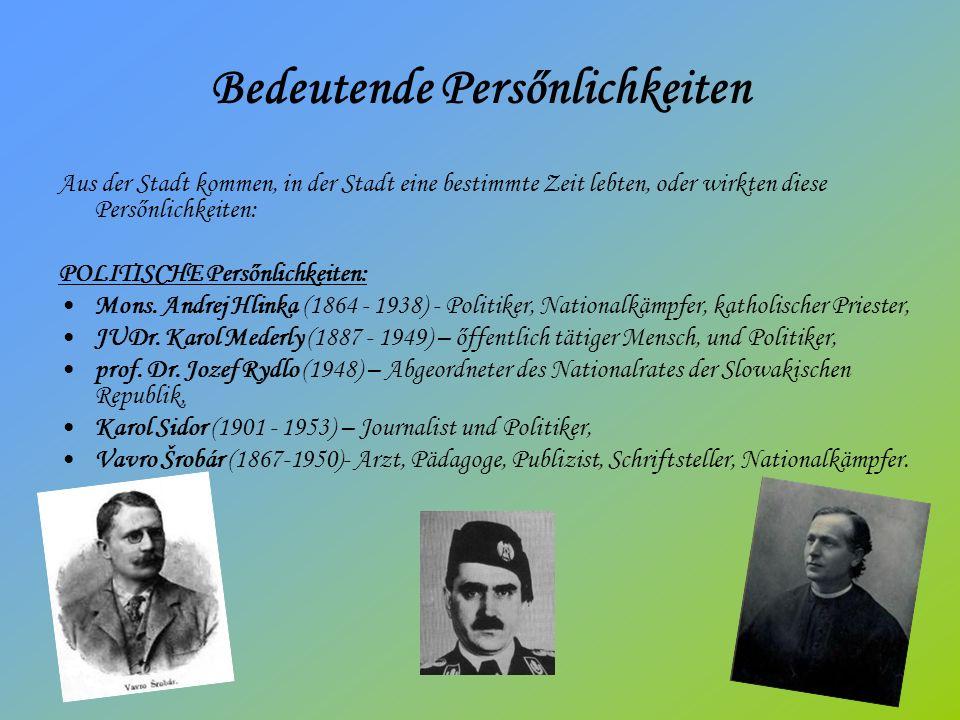 Bedeutende Persőnlichkeiten Aus der Stadt kommen, in der Stadt eine bestimmte Zeit lebten, oder wirkten diese Persőnlichkeiten: POLITISCHE Persőnlichkeiten: Mons.