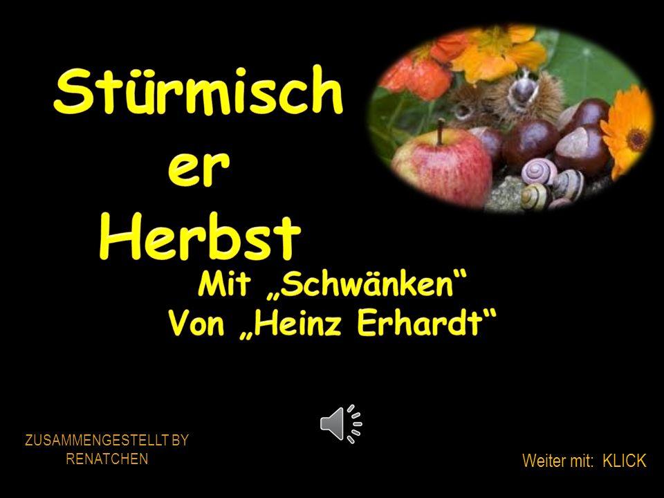 ZUSAMMENGESTELLT BY RENATCHEN Weiter mit: KLICK