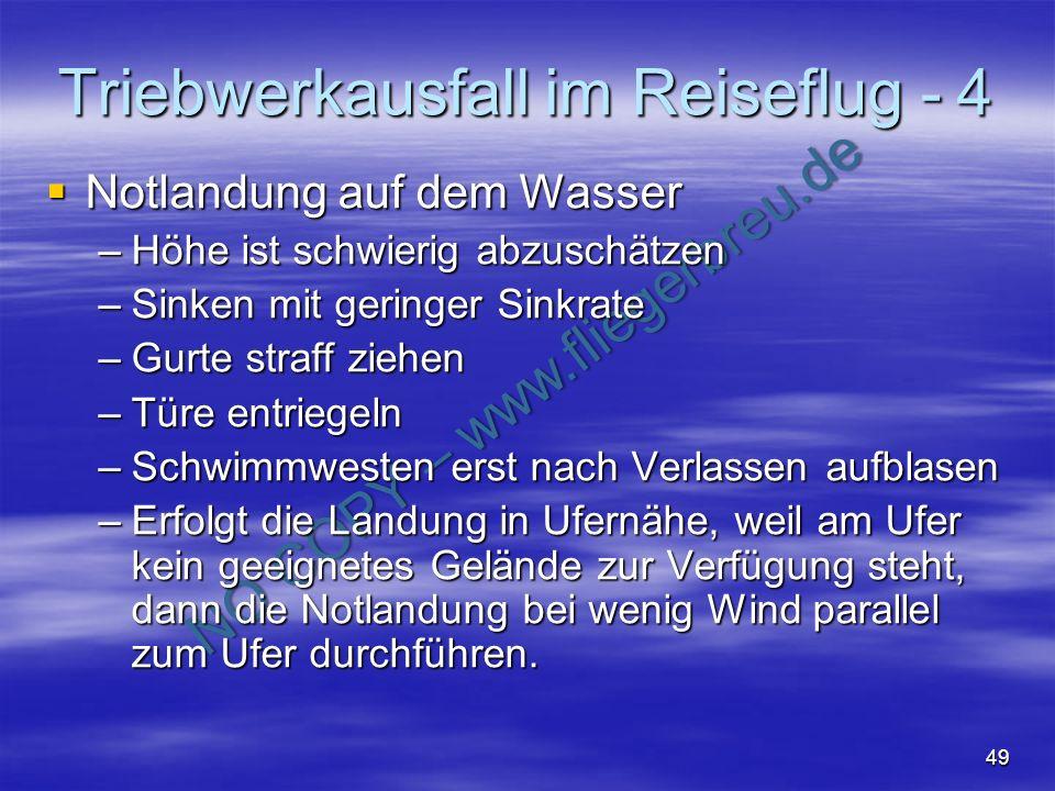 NO COPY – www.fliegerbreu.de 49 Triebwerkausfall im Reiseflug - 4 Notlandung auf dem Wasser Notlandung auf dem Wasser –Höhe ist schwierig abzuschätzen