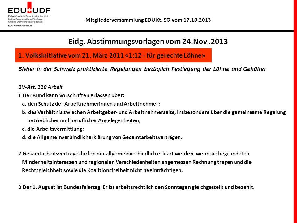 Bisher in der Schweiz praktizierte Regelungen bezüglich Festlegung der Löhne und Gehälter BV-Art. 110 Arbeit 1 Der Bund kann Vorschriften erlassen übe