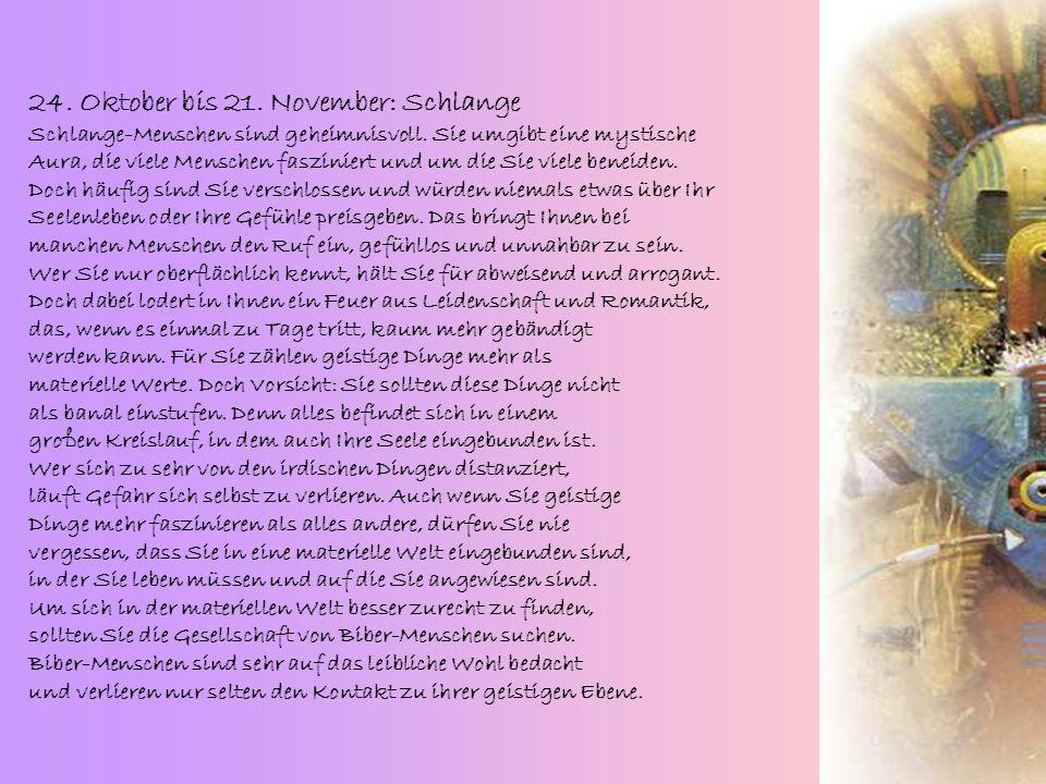 23. September bis 23. Oktober: Rabe Rabe-Menschen sind liebevoll, nehmen Rücksicht, sind aufrichtig und ehrlich. Sie nehmen sich das Schicksal Ihrer M