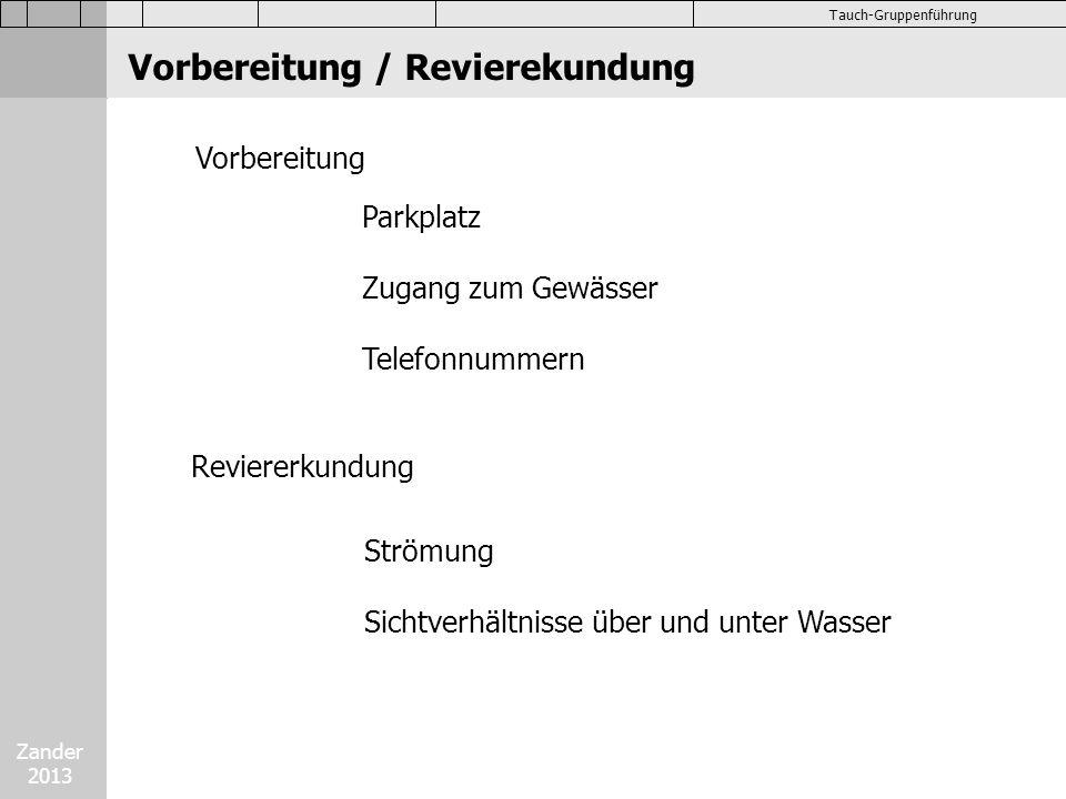 Zander 2013 Tauch-Gruppenführung Tiefenempfehlung