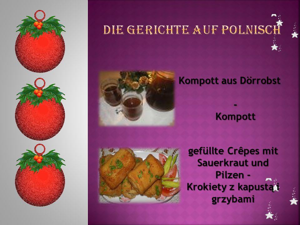 Kompott aus Dörrobst -Kompott gefüllte Crêpes mit Sauerkraut und Pilzen - Krokiety z kapustą i grzybami