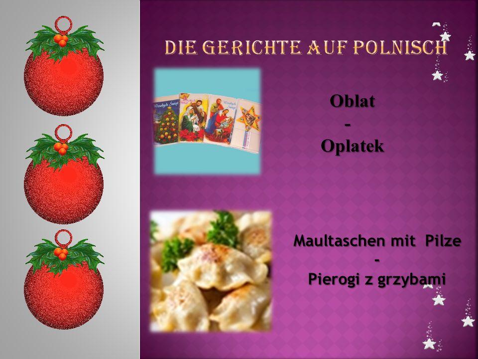 Maultaschen mit Pilze - Pierogi z grzybami Oblat Oblat- Oplatek Oplatek