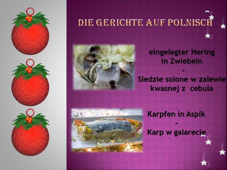 eingelegter Hering in Zwiebeln - Sledzie solone w zalewie kwasnej z cebula Karpfen in Aspik - Karp w galarecie