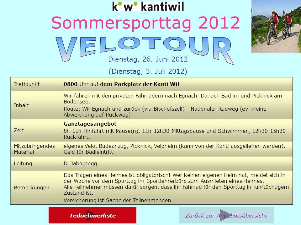 Sommersporttag 2012 Dienstag, 26. Juni 2012 (Dienstag, 3.