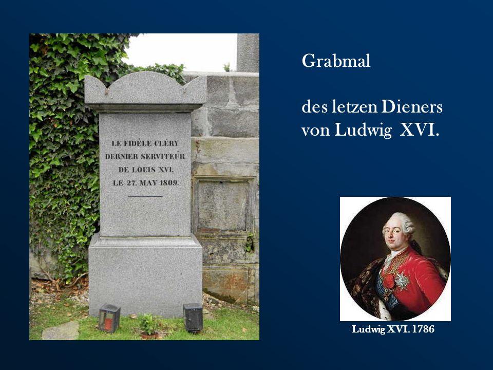 Ludwig XVI. 1786 Grabmal des letzen Dieners von Ludwig XVI.