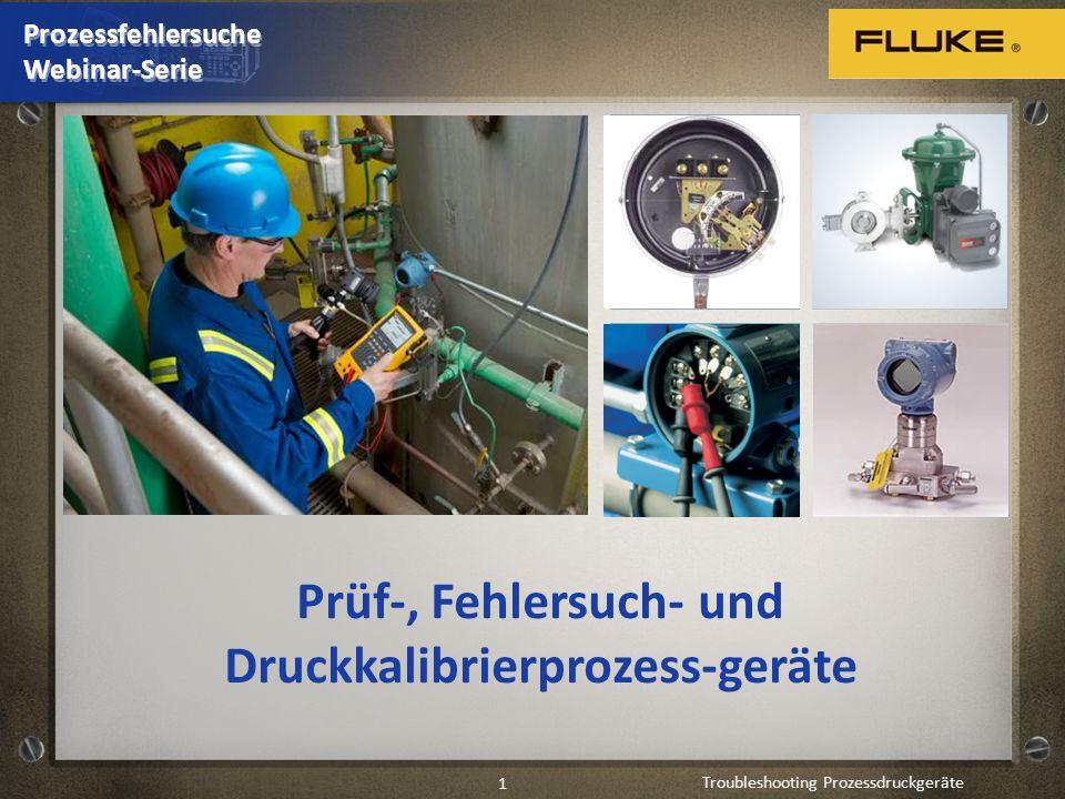 Troubleshooting Prozessdruckgeräte 2 Druckarten, Grundlagen des Drucks Was sind die üblichsten Druckgeräte.