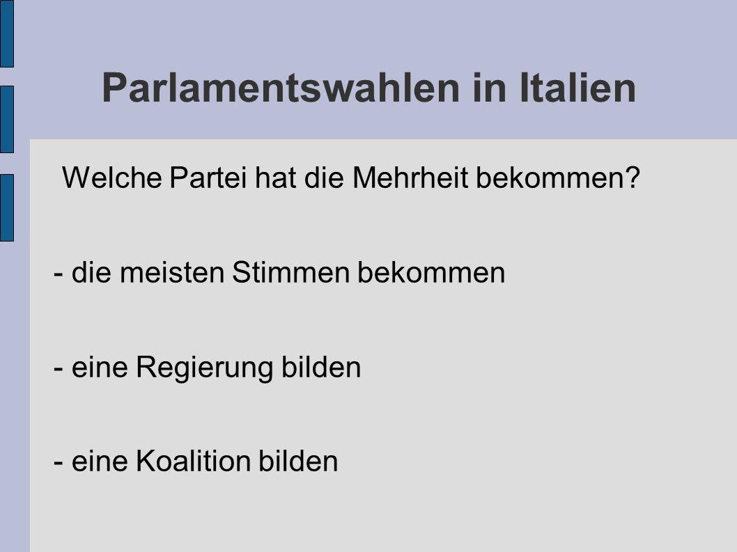 Parlamentswahlen in Italien Welche Partei hat die Mehrheit bekommen.
