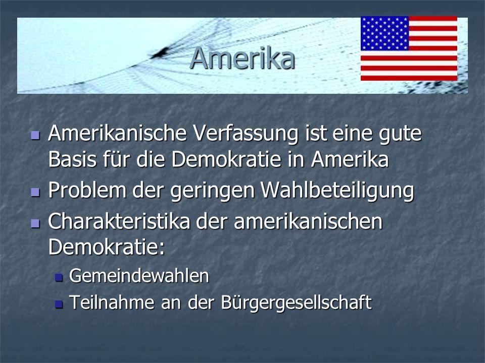 Amerika Amerikanische Verfassung ist eine gute Basis für die Demokratie in Amerika Amerikanische Verfassung ist eine gute Basis für die Demokratie in