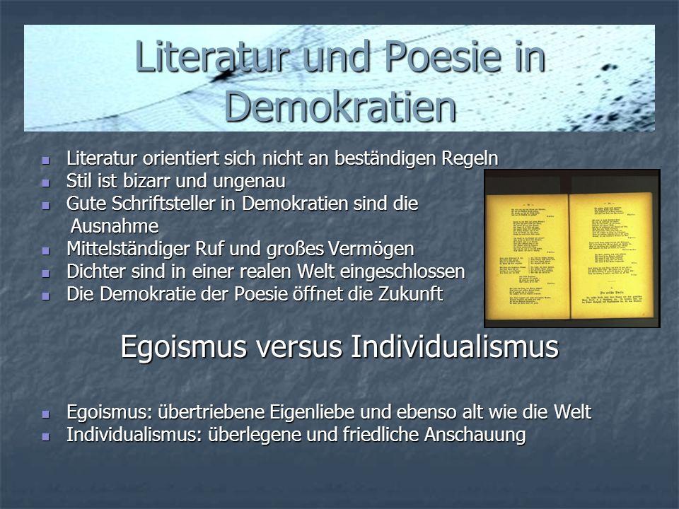 Literatur und Poesie in Demokratien Literatur orientiert sich nicht an beständigen Regeln Literatur orientiert sich nicht an beständigen Regeln Stil i