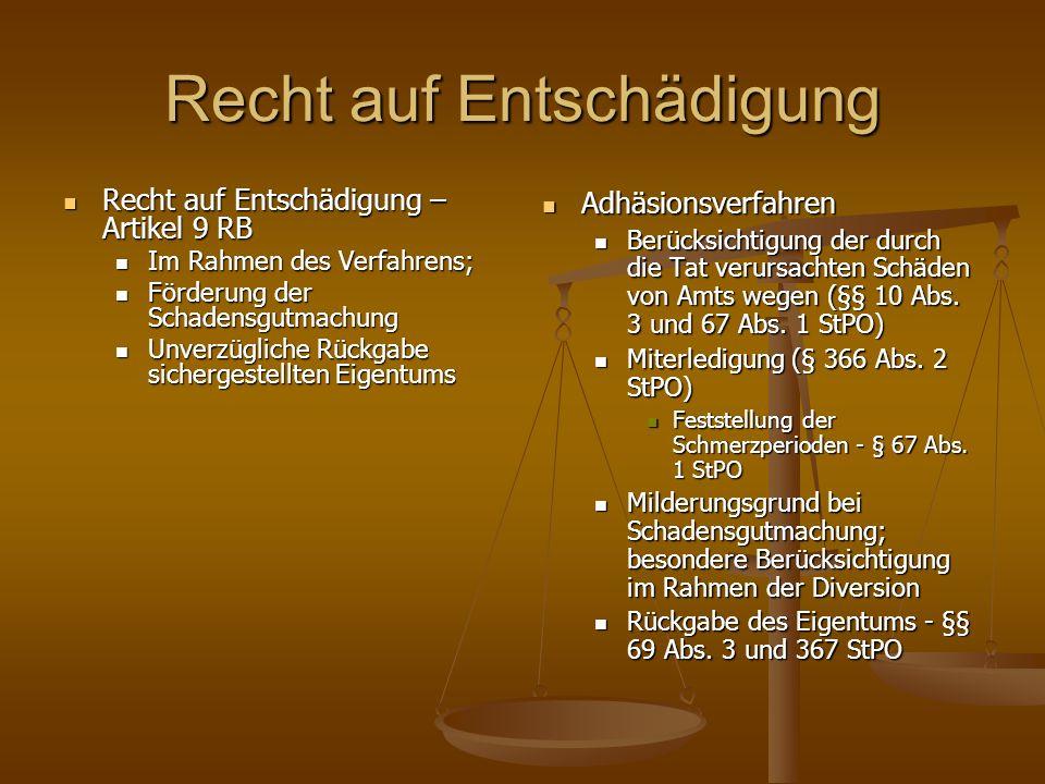 Rechtsbeistand und Rechtsberatung Artikel 6 RB Juristische Prozessbegleitung für bestimmte besonders schutzwürdige Opfer - § 66 Abs.