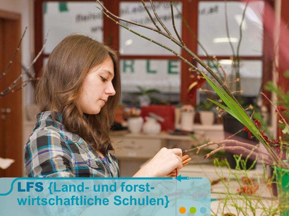 LFS {Land- und forst- wirtschaftliche Schulen}