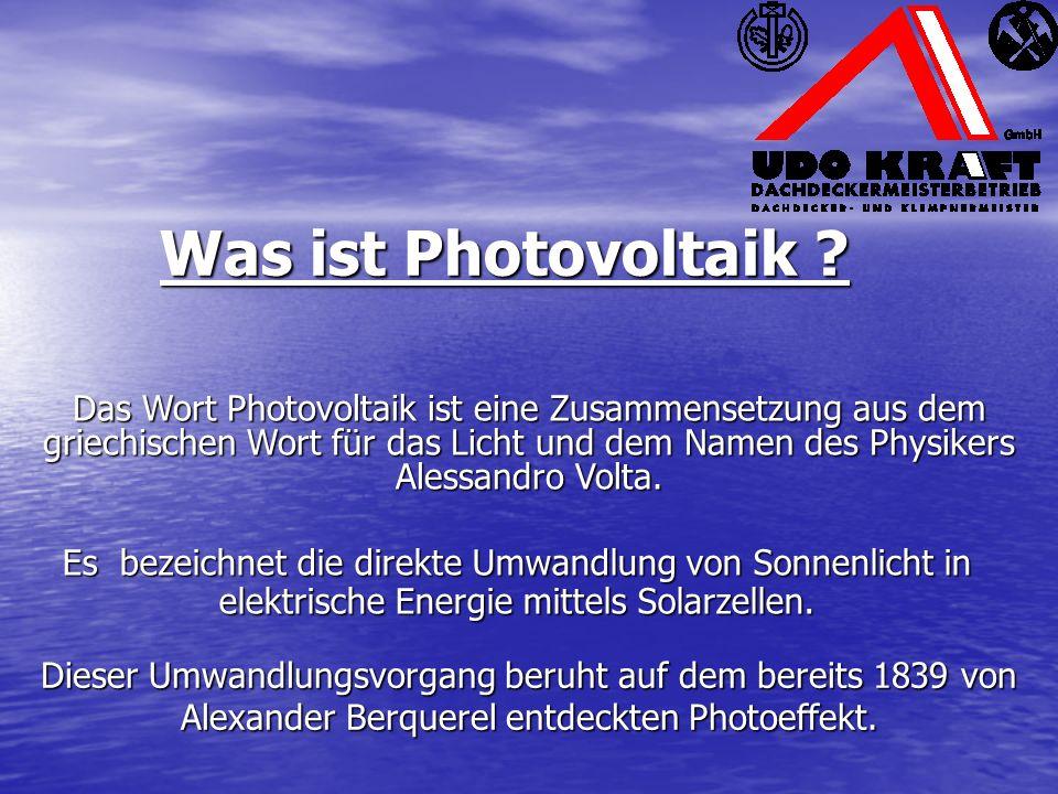 Was ist Photovoltaik ? Es bezeichnet die direkte Umwandlung von Sonnenlicht in elektrische Energie mittels Solarzellen. Dieser Umwandlungsvorgang beru