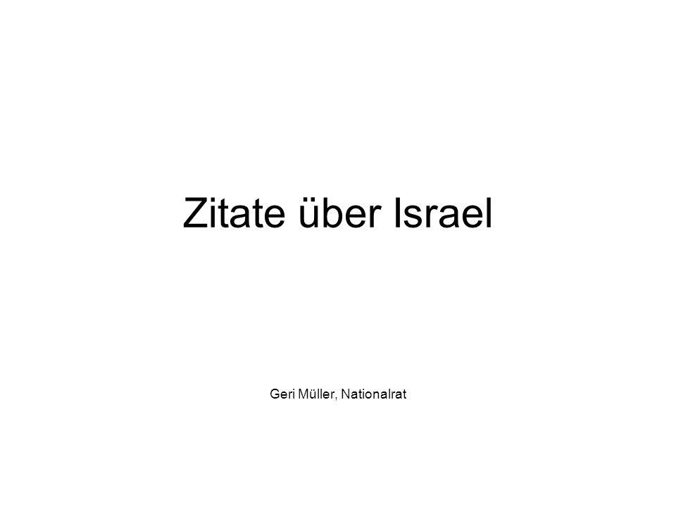 Zitate über Israel Geri Müller, Nationalrat
