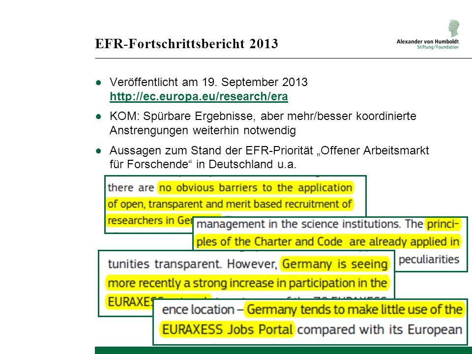MORE2-Studie EU-gefördertes (Folge-)Projekt Mobility Patterns and Career Paths of EU Researchers http://www.more-2.eu/ Publikation der Studie im September 2013 MORE3-Studie geplant für 2015