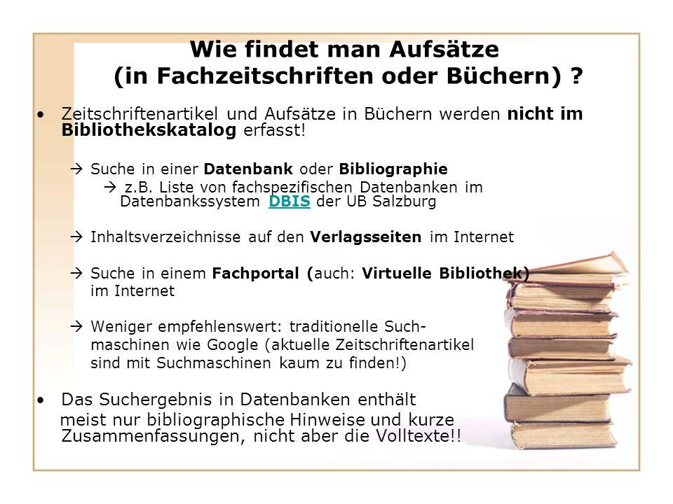 Wie findet man Aufsätze (in Fachzeitschriften oder Büchern) .