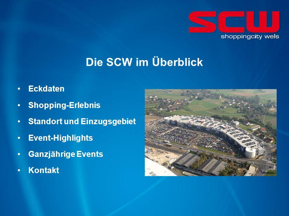 Die SCW im Überblick Eckdaten Shopping-Erlebnis Standort und Einzugsgebiet Event-Highlights Ganzjährige Events Kontakt
