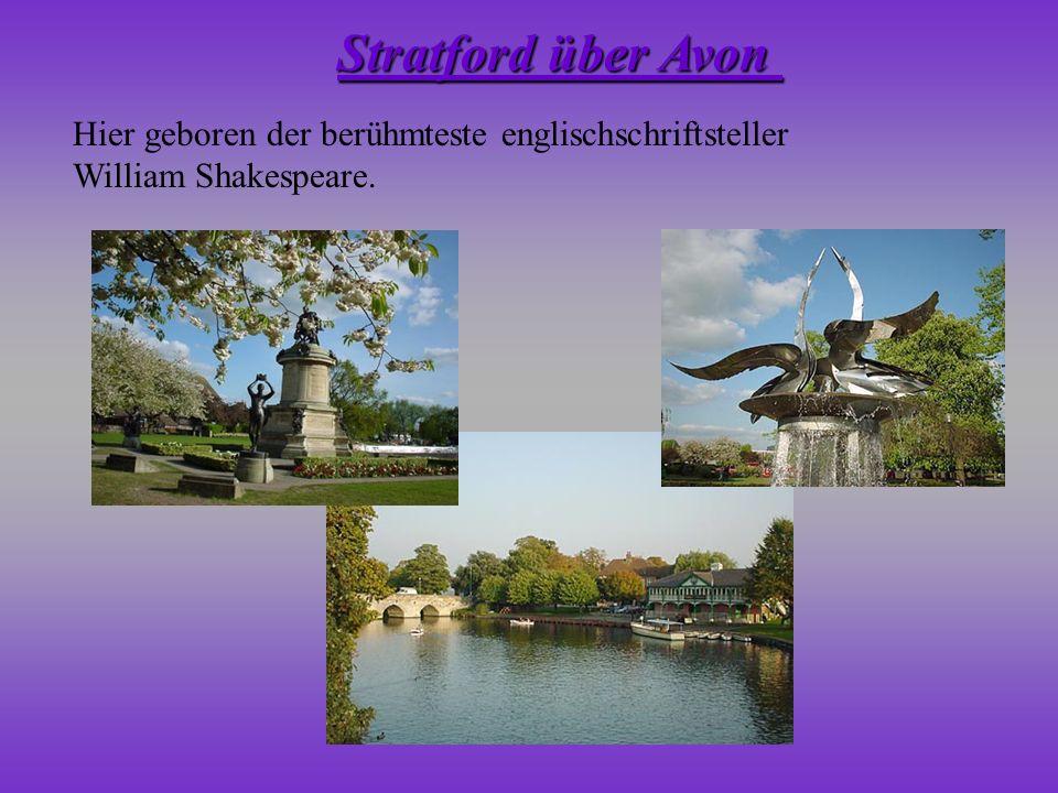 Hier geboren der berühmteste englischschriftsteller William Shakespeare. Stratford über Avon