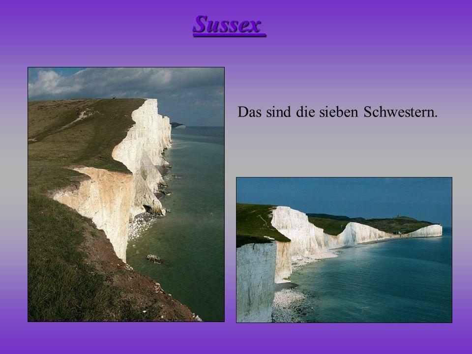 Das sind die sieben Schwestern. Sussex
