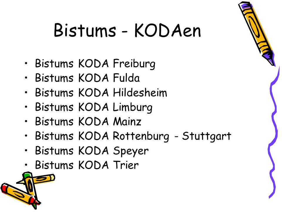 Bistums - KODAen Bistums KODA Freiburg Bistums KODA Fulda Bistums KODA Hildesheim Bistums KODA Limburg Bistums KODA Mainz Bistums KODA Rottenburg - St