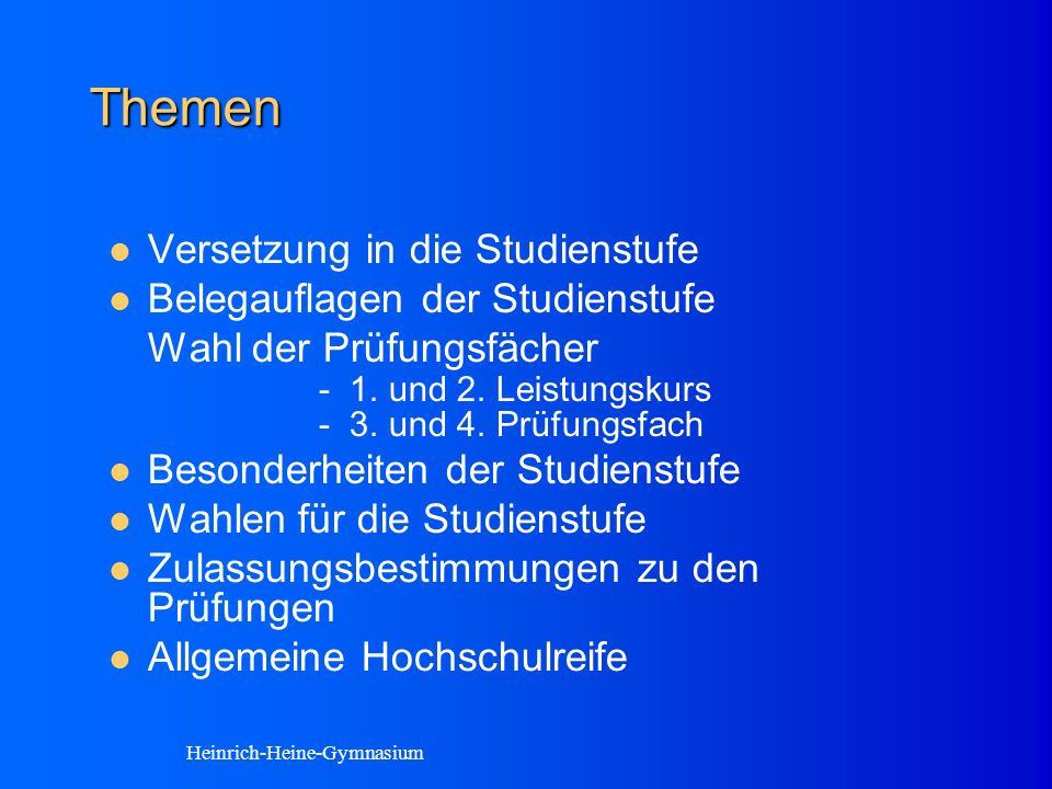 Besondere Fächerregelungen am Heinrich-Heine- Gymnasium Informatik kann im Abitur als Prüfungsfach gewählt werden und damit den naturwissenschaftlichen Prüfungsbereich abdecken.