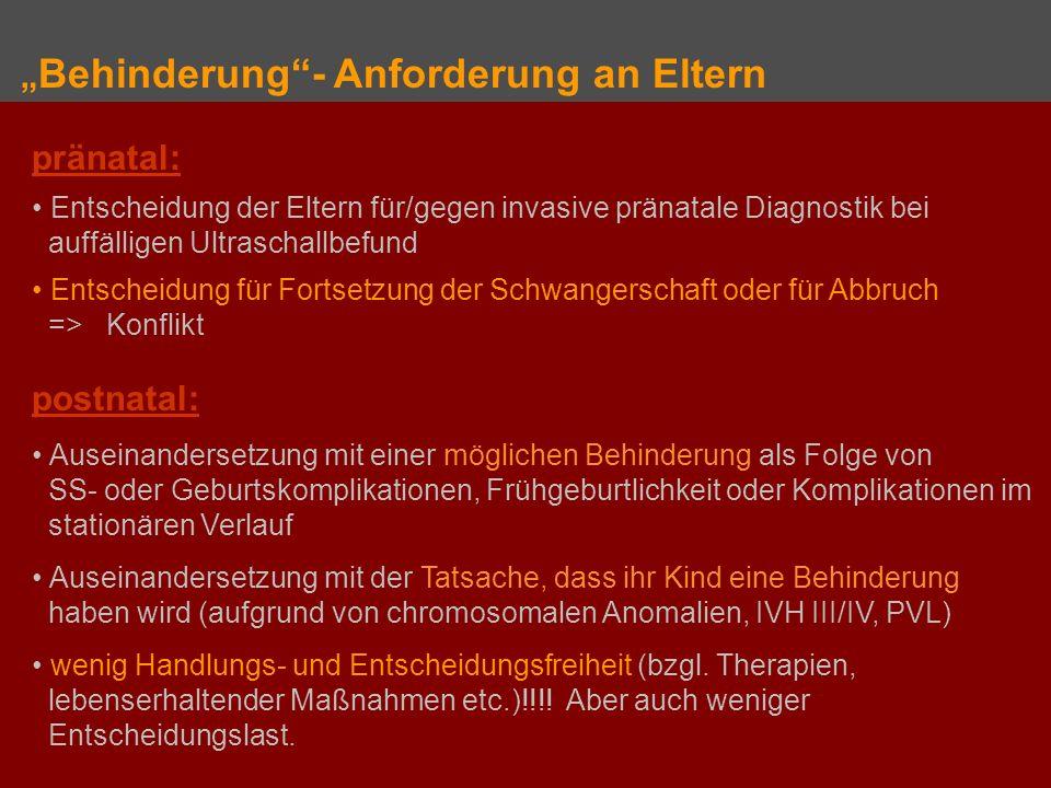 Behinderung- Anforderung an Eltern pränatal: Entscheidung der Eltern für/gegen invasive pränatale Diagnostik bei auffälligen Ultraschallbefund Entsche