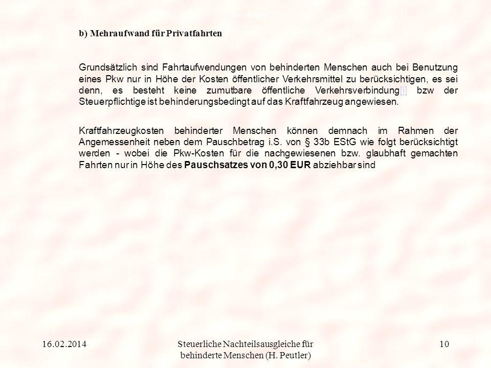 Steuerliche Nachteilsausgleiche für behinderte Menschen (H. Peutler) Nachweis der Zwangsläufigkeit, Notwendigkeit und Angemessenheit von Aufwendungen