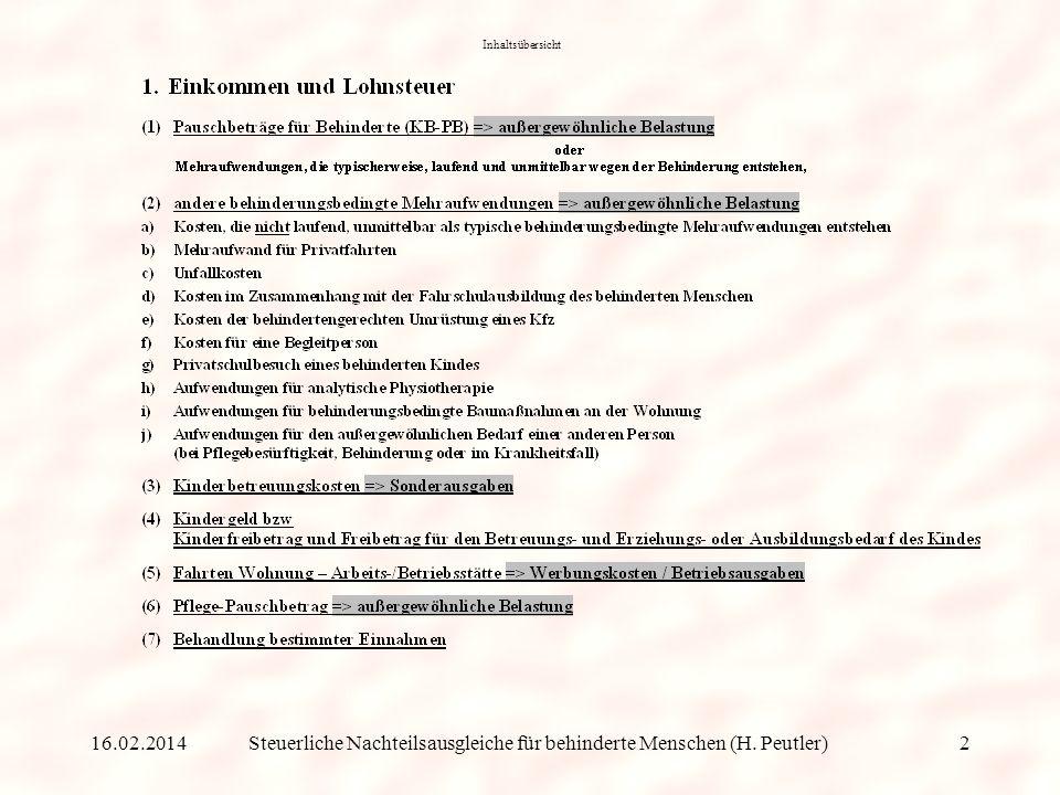 Übersicht über steuerliche Nachteilsausgleiche für behinderte Menschen Zusammenstellung von Dipl. Finanzwirt (FH) Hans Peutler