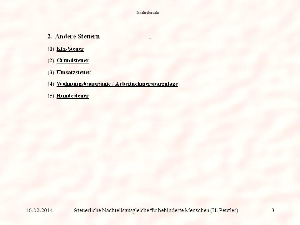 Steuerliche Nachteilsausgleiche für behinderte Menschen (H. Peutler) Inhaltsübersicht 16.02.20142
