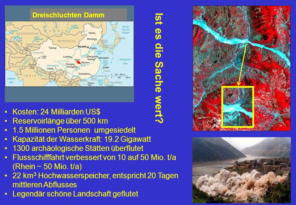 Kosten: 24 Milliarden US$ Reservoirlänge über 500 km 1.5 Millionen Personen umgesiedelt Kapazität der Wasserkraft: 19.2 Gigawatt 1300 archäologische Stätten überflutet Flussschifffahrt verbessert von 10 auf 50 Mio.