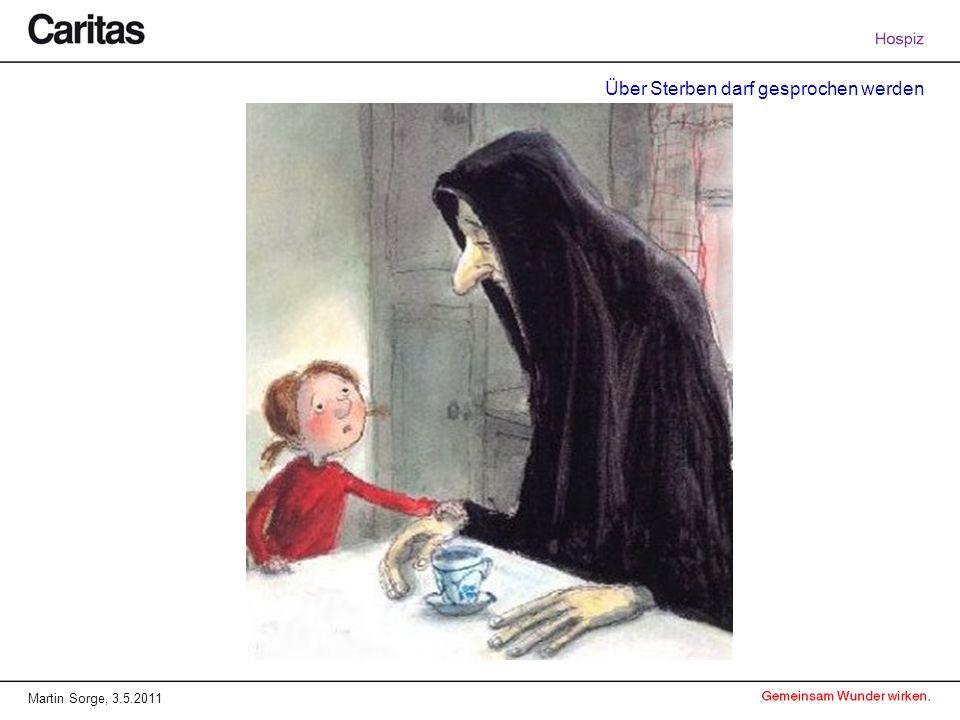 Über Sterben darf gesprochen werden Martin Sorge, 3.5.2011