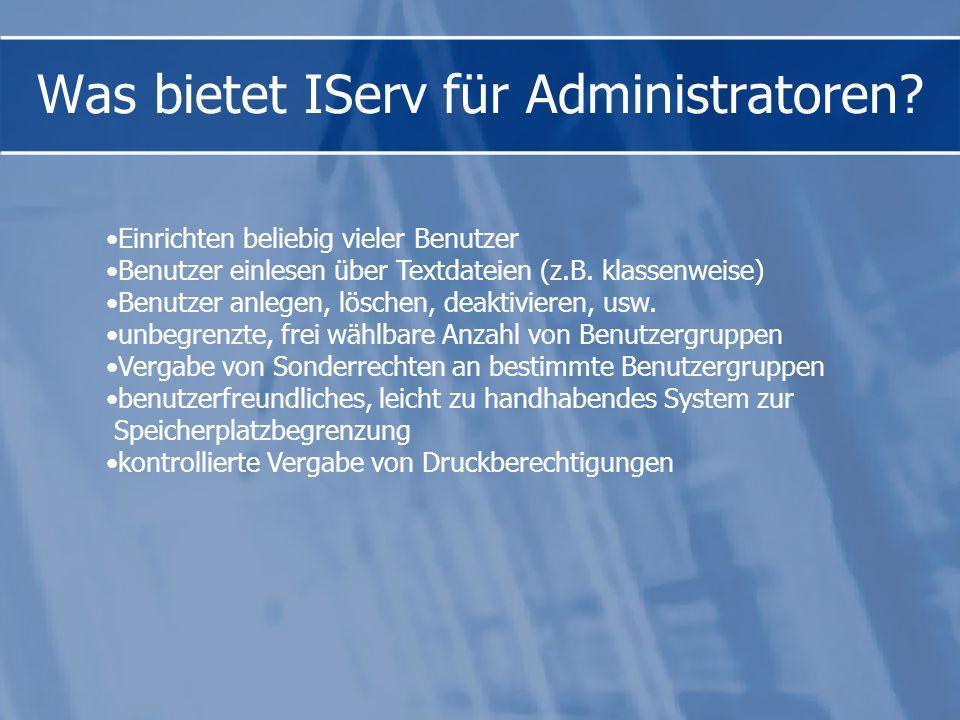 Was bietet IServ für Administratoren.