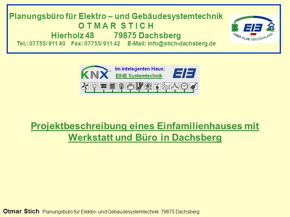 Nach umfangreichen Überlegungen und Recherchen über die Gebäudetechnik war für die Bauherrenfamilie sofort eines klar: Das Haus wird mit EIB/ KNX- Technik ausgestattet.