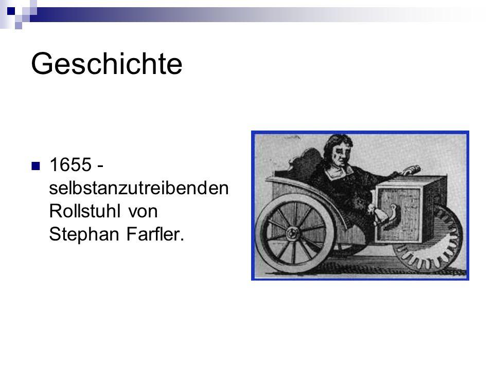 Geschichte 1655 - selbstanzutreibenden Rollstuhl von Stephan Farfler.