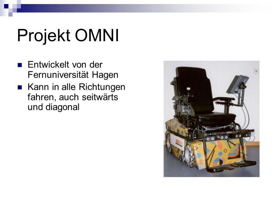 Projekt OMNI Entwickelt von der Fernuniversität Hagen Kann in alle Richtungen fahren, auch seitwärts und diagonal