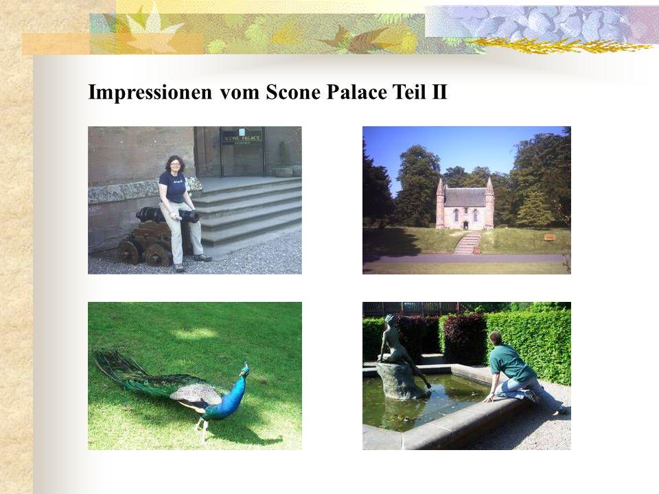 Impressionen vom Scone Palace Teil I