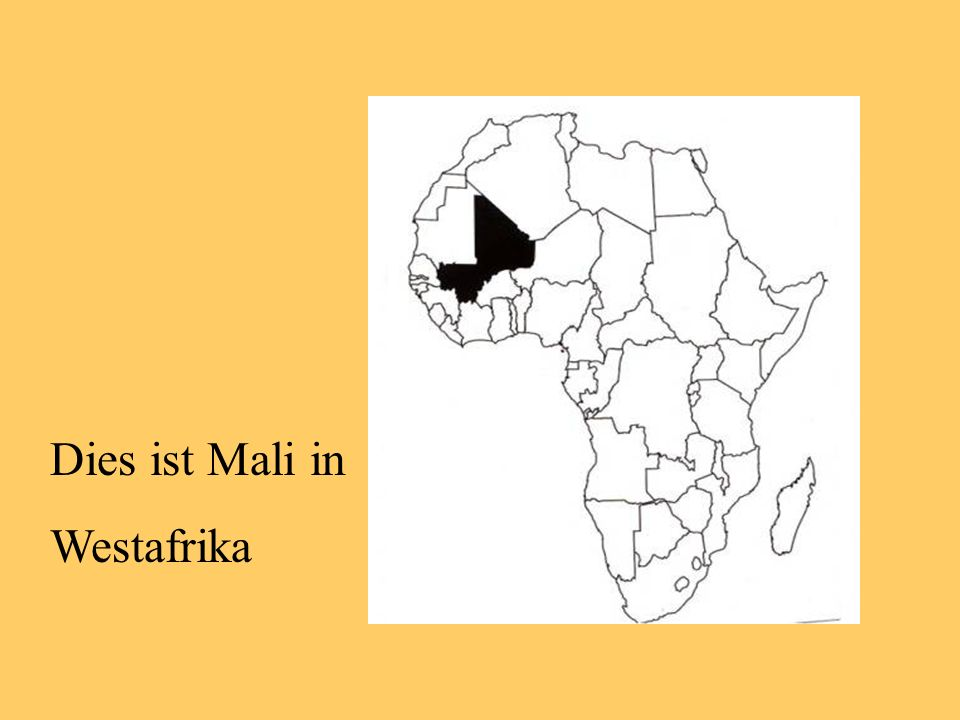 Hier bekommst du einige wichtige Informationen über Mali: Du siehst: Das Land ist sehr groß, etwa 3 Mal so groß wie Deutschland.