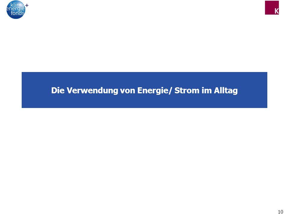 10 Die Verwendung von Energie/ Strom im Alltag