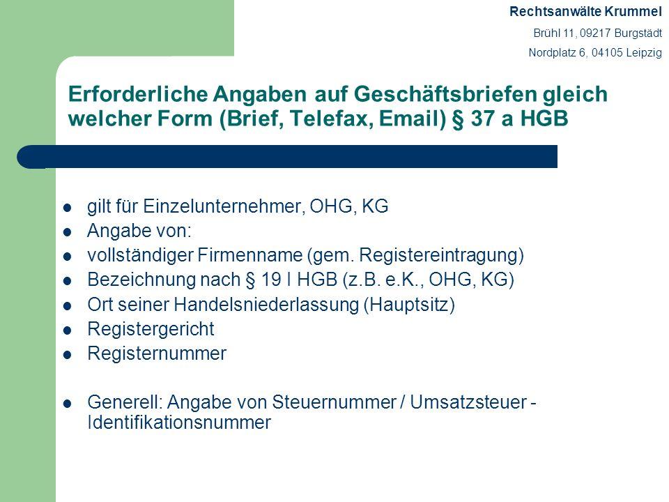 Erforderliche Angaben auf Geschäftsbriefen gleich welcher Form (Brief, Telefax, Email) § 35 a GmbHG gilt für GmbH, GmbH & Co.