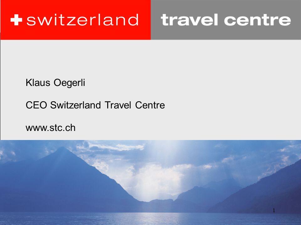 1 Klaus Oegerli CEO Switzerland Travel Centre www.stc.ch