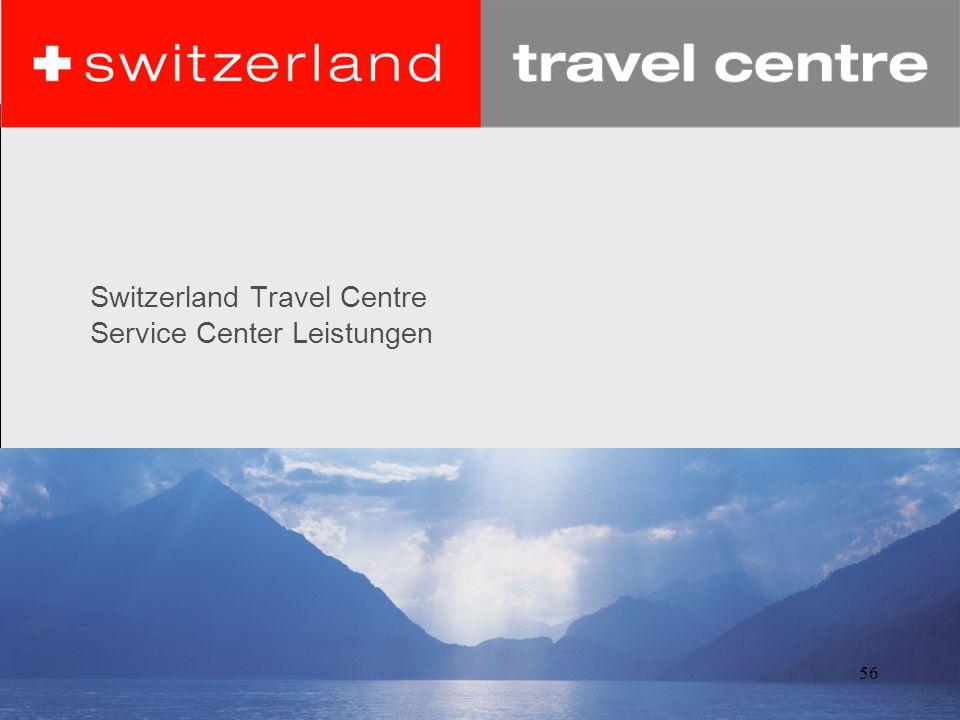 56 Switzerland Travel Centre Service Center Leistungen