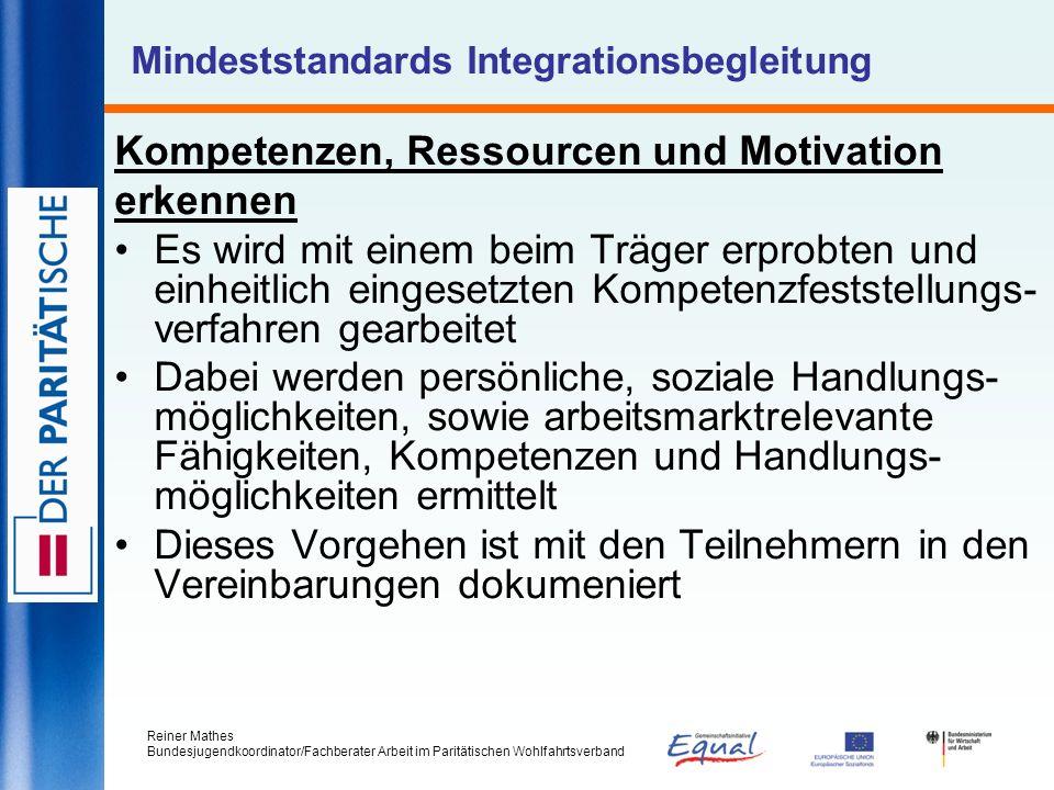 Reiner Mathes Bundesjugendkoordinator/Fachberater Arbeit im Paritätischen Wohlfahrtsverband Mindeststandards Integrationsbegleitung Kompetenzen, Resso