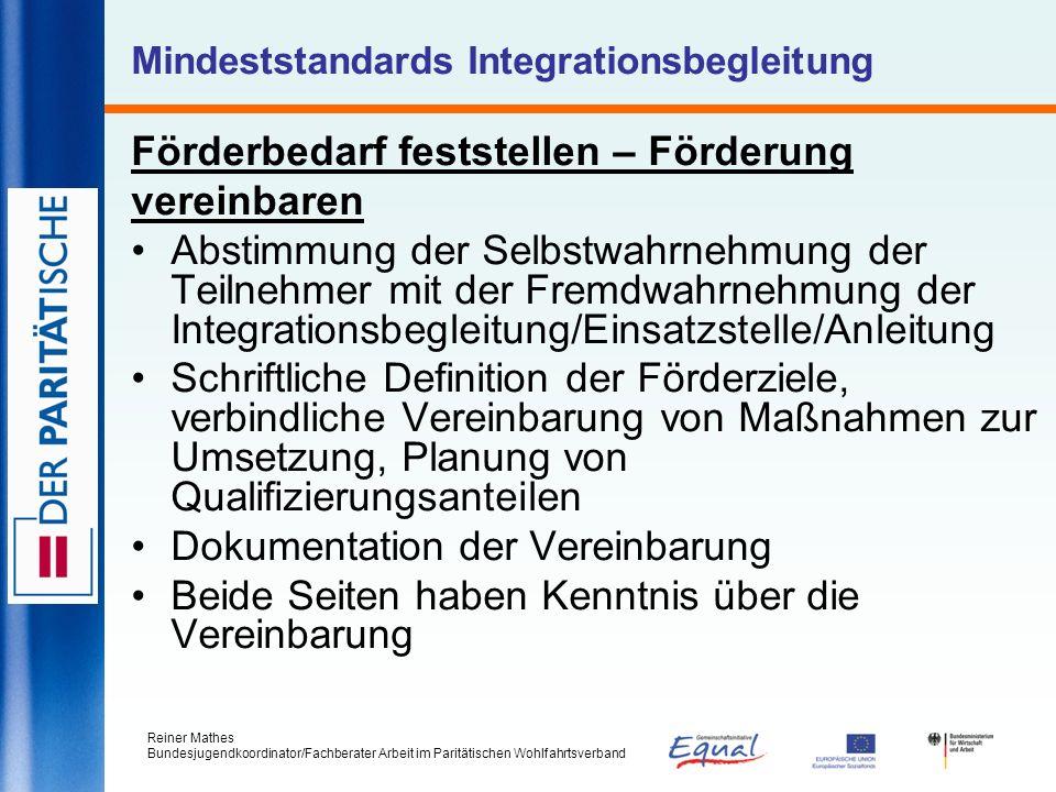 Reiner Mathes Bundesjugendkoordinator/Fachberater Arbeit im Paritätischen Wohlfahrtsverband Mindeststandards Integrationsbegleitung Förderbedarf fests