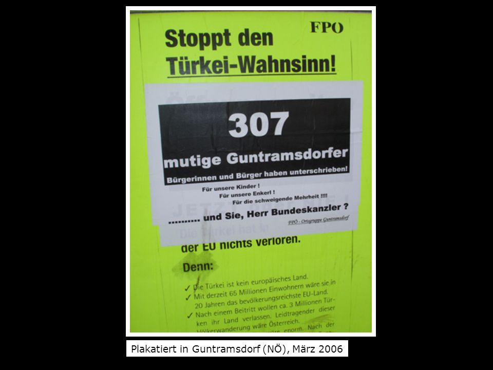 Plakatiert in Guntramsdorf (NÖ), März 2006