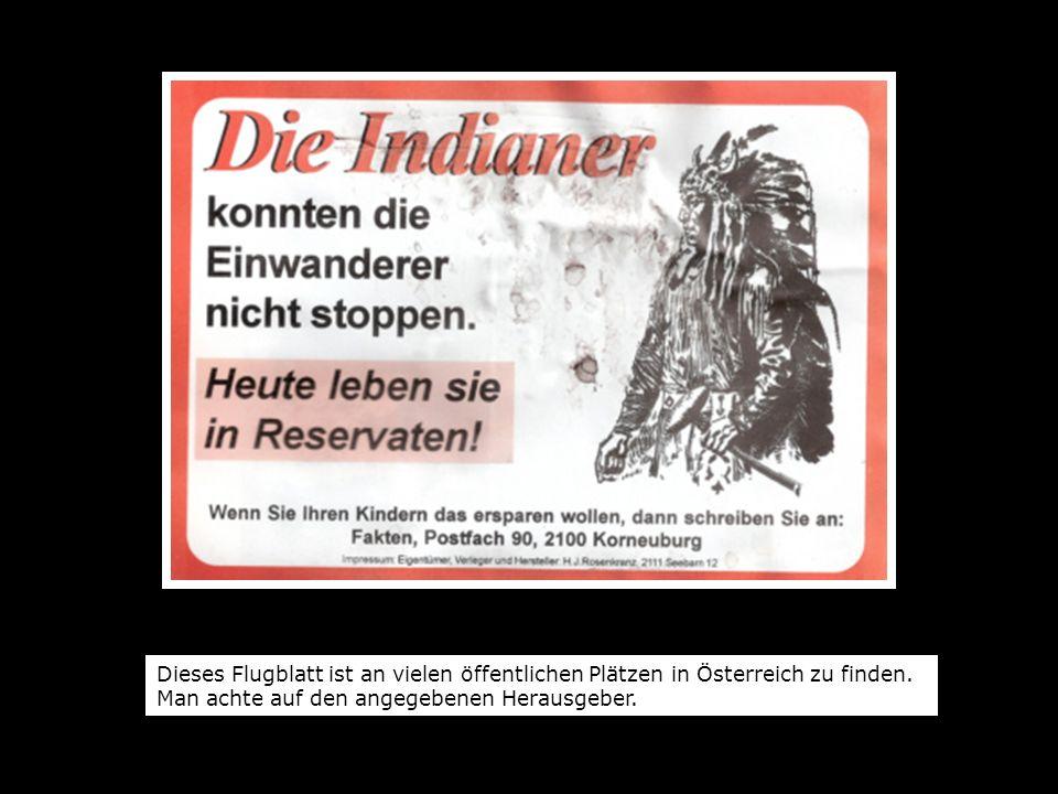 Dieses Flugblatt ist an vielen öffentlichen Plätzen in Österreich zu finden. Man achte auf den angegebenen Herausgeber.