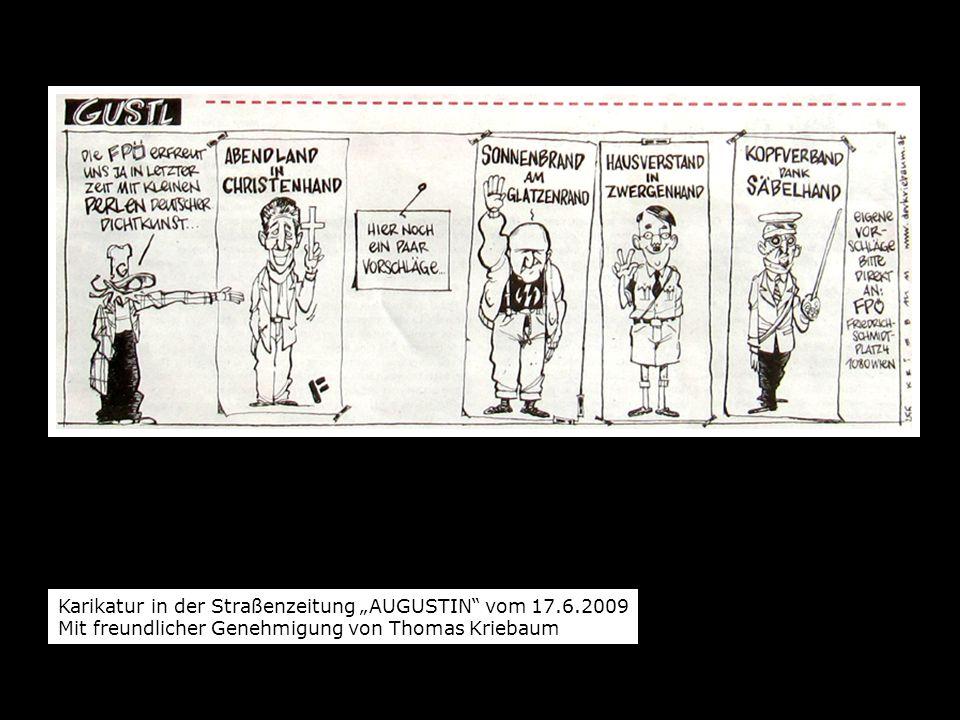 Karikatur in der Straßenzeitung AUGUSTIN vom 17.6.2009 Mit freundlicher Genehmigung von Thomas Kriebaum