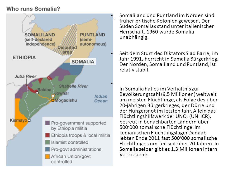. Somaliland und Puntland im Norden sind früher britische Kolonien gewesen. Der Süden Somalias stand unter italienischer Herrschaft. 1960 wurde Somali