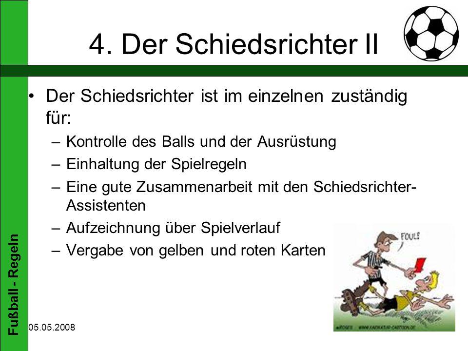 Fußball - Regeln 05.05.2008 4.